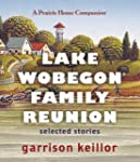 Lake Wobegon Family Reunion: Selected...