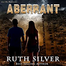 Aberrant (       UNABRIDGED) by Ruth Silver Narrated by Jenn O'Dell