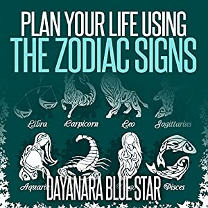 Plan Your Life Using the Zodiac Signs Audiobook