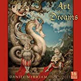 Art of Dreams 2011by Daniel Merriam