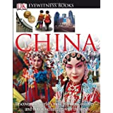 China (DK Eyewitness Books) ~ Hugh Sebag-Montefiore