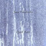Quiet Rain by Juta Takahashi