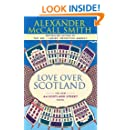 Love Over Scotland: A 44 Scotland Street Novel (3)