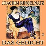 Das Gedicht | Joachim Ringelnatz