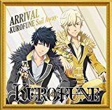 ARRIVAL -KUROFUNE Sail Away--KUROFUNE