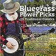 Bluegrass Power Picks, 25 Traditional Classics, Bluegrass