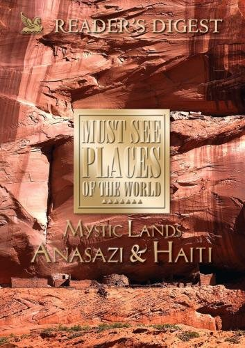 Must See Places of the World: Mystic Lands: Anasazi, Haiti (Must See Places Of The World Dvd compare prices)