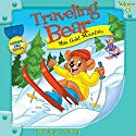 Traveling Bear Skis Gold Mountain (       UNABRIDGED) by Christian Joseph Hainsworth Narrated by  Judy O Productions