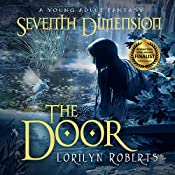 The Door: Seventh Dimension | Lorilyn Roberts