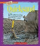Quicksand (True Books)