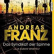 Das Syndikat der Spinne (Julia Durant 5) | Andreas Franz