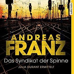Das Syndikat der Spinne (Julia Durant 5) Audiobook