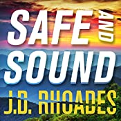 Safe and Sound: Jack Keller, Book 3 | J. D. Rhoades