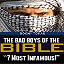 The Bad Boys of the Bible