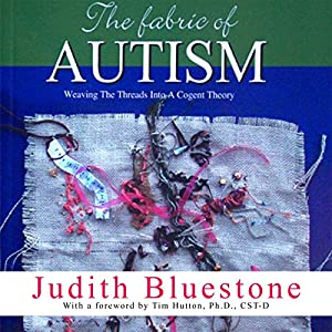The Fabric of Autism Audiobook