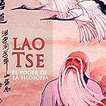 Lao Tsé [Laozi]: El Poder de La Filosofía [The Power of Philosophy] |  Online Studio Productions