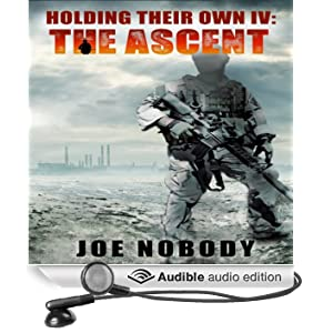 Holding Their Own IV: The Ascent (Unabridged)