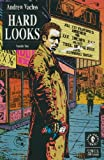 img - for HARD LOOKS #1-10 the complete Andrew Vachss' anthology series (HARD LOOKS, ANDREW VACHSS' (1992 DARK HORSE)) book / textbook / text book