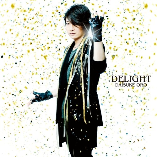 Daisuke Ono - DELIGHT [Single]