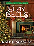 Slay Bells (Pennyfoot Hotel Mystery Book 14)