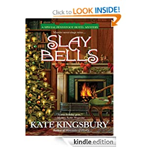 Slay Bells (A Special Pennyfoot Hotel Myst) Kate Kingsbury