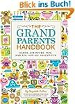 The Grandparents Handbook: Games, Act...