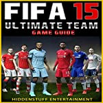Fifa 15 Ultimate Team Game Guide |  HiddenStuff Entertainment