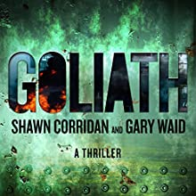 Goliath: A Thriller Audiobook by Shawn Corridan, Gary Waid Narrated by Jack Clancy
