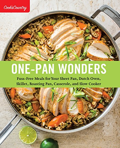 one-pan-wonders-fuss-free-meals-for-your-sheet-pan-dutch-oven-skillet-roasting-pan-casserole-and-slo