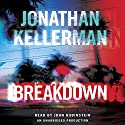 Breakdown: An Alex Delaware Novel Audiobook by Jonathan Kellerman Narrated by John Rubinstein