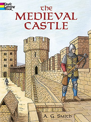 The Medieval Castle (Dover History Coloring Book)