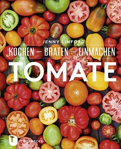 tomate-kochen-braten-einmachen