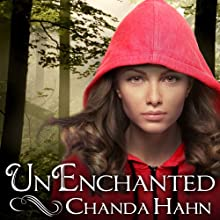 UnEnchanted: An Unfortunate Fairy Tale Series # Audiobook by Chanda Hahn Narrated by Khristine Hvam