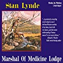 Marshal of Medicine Lodge Audiobook by Stan Lynde