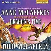 Dragon's Time: A Dragonriders of Pern Novel | Anne McCaffrey, Todd McCaffrey