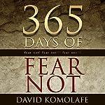365 Days of Fear Not | David Komolafe