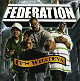 Federation It's Whateva (Amended) [Australian Import]