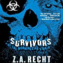 Survivors: The Morningstar Strain, Book 3 Audiobook by Z. A. Recht, Thom Brannan Narrated by Oliver Wyman