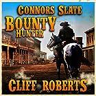 Connors Slate: Bounty Hunter (       ungekürzt) von Cliff Roberts Gesprochen von: Bob Rundell