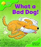 Roderick Hunt Oxford Reading Tree: Stage 2: Storybooks: What a Bad Dog!