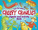 Creepy Crawlies (Fun to Learn A4 Jigsaw Books) (1741247241) by IAN FORSS