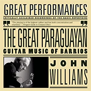 John Williams -  The Great Paraguayan - John Williams Plays Barrios