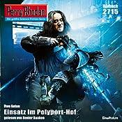 Einsatz im Polyport-Hof (Perry Rhodan 2715)   Uwe Anton