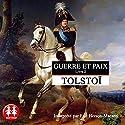 Guerre et Paix 2 | Livre audio Auteur(s) : Léon Tolstoï Narrateur(s) : Eric Herson-Macarel