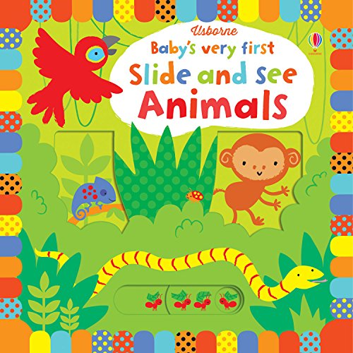 Baby's Very First Slide and See Animals (Baby's Very First Books)