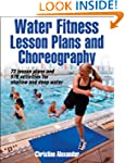 Water Fitness Lesson Plans and Choreo...