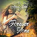 Forever Home: Lake Shores, Book 1 Audiobook by Aimee Martin Narrated by Kathryn LaPlante