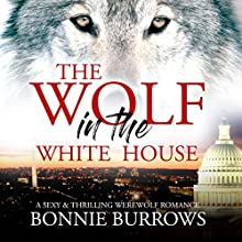 The Wolf in the White House Audiobook by Bonnie Burrows Narrated by Frankie Daniels