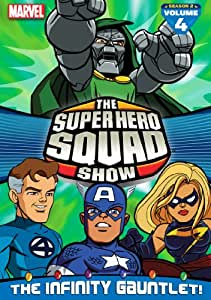 The Super Hero Squad Show: The Infinity Gauntlet Vol. 4