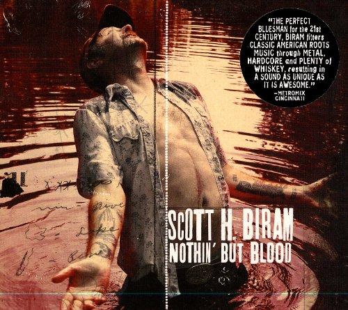 Scott H. Biram - Nothin But Blood 619uBoMOUmL